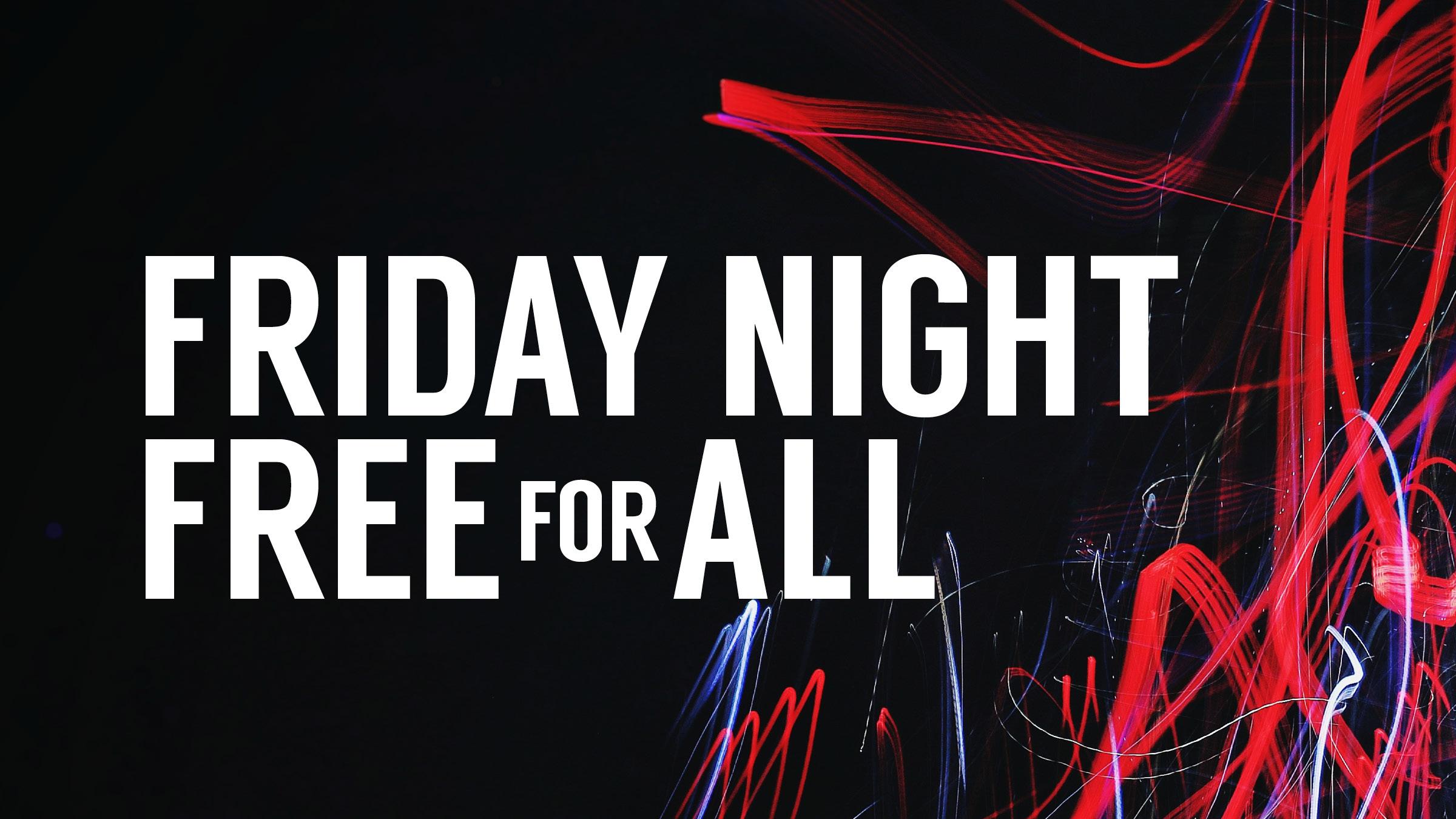 181011 friday night free for all v2.jpg