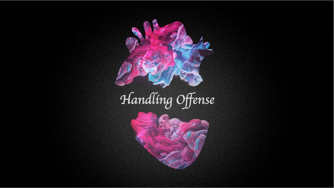 Handling Offense.png