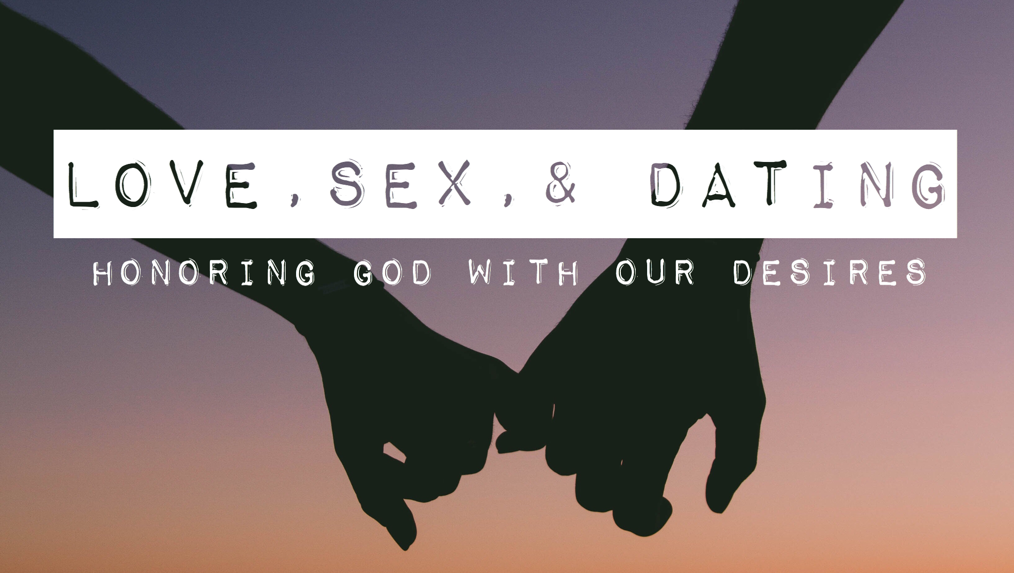 Love, Sex, & Dating 4.jpeg