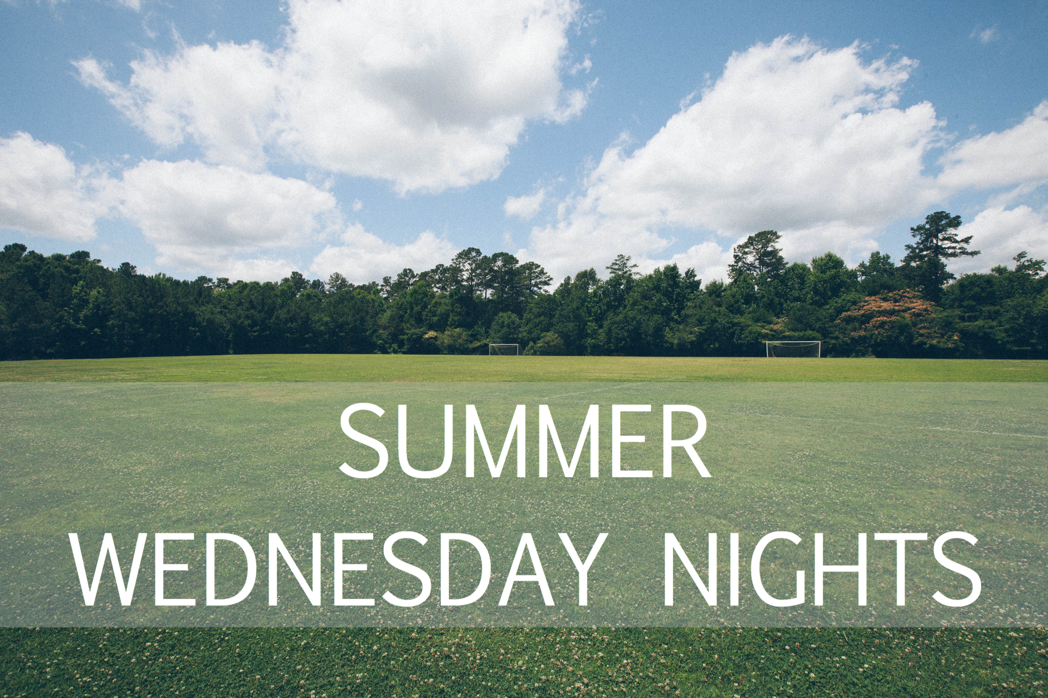 Summer Wednesday Nights.jpeg