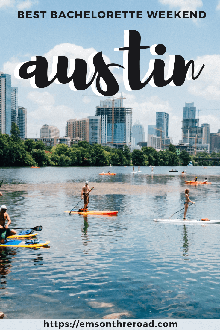 Plan the ultimate bachelorette weekend in Austin, Texas