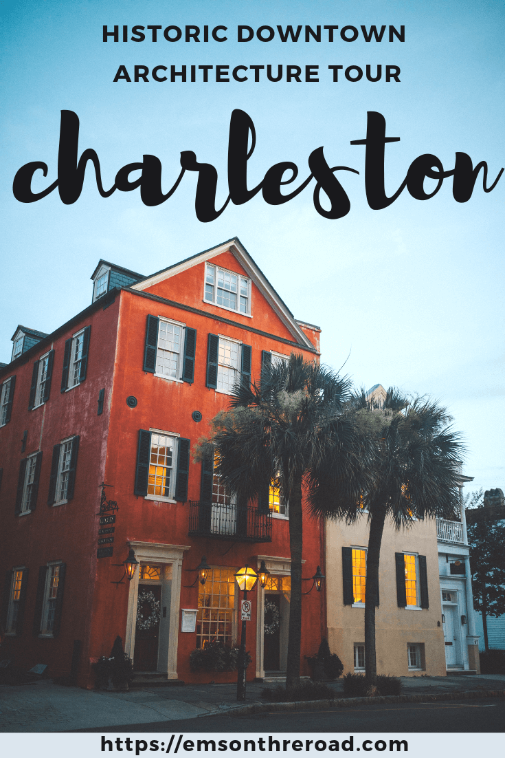 Take your own historic architecture tour in downtown Charleston, South Carolina
