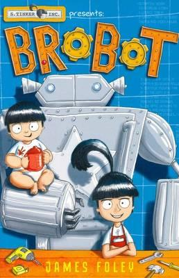Book cover of Brobot by James Foley
