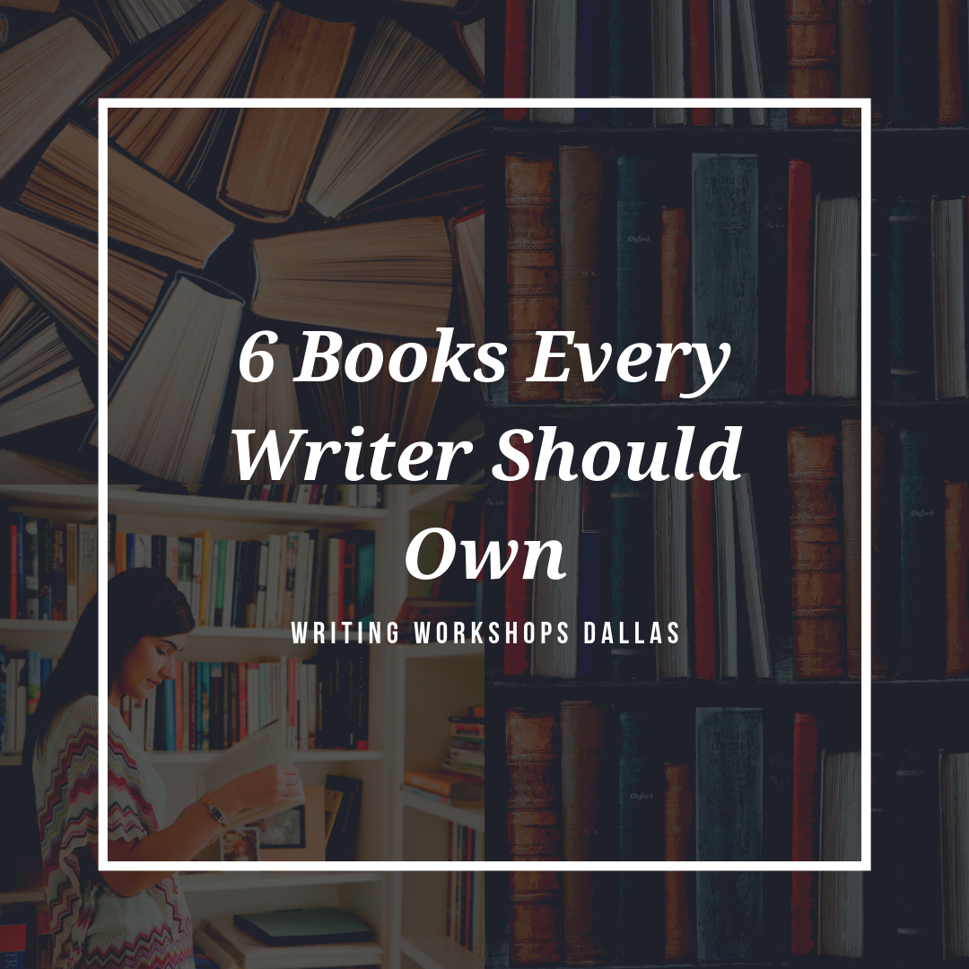 6 Books Every Writer Should Own.png