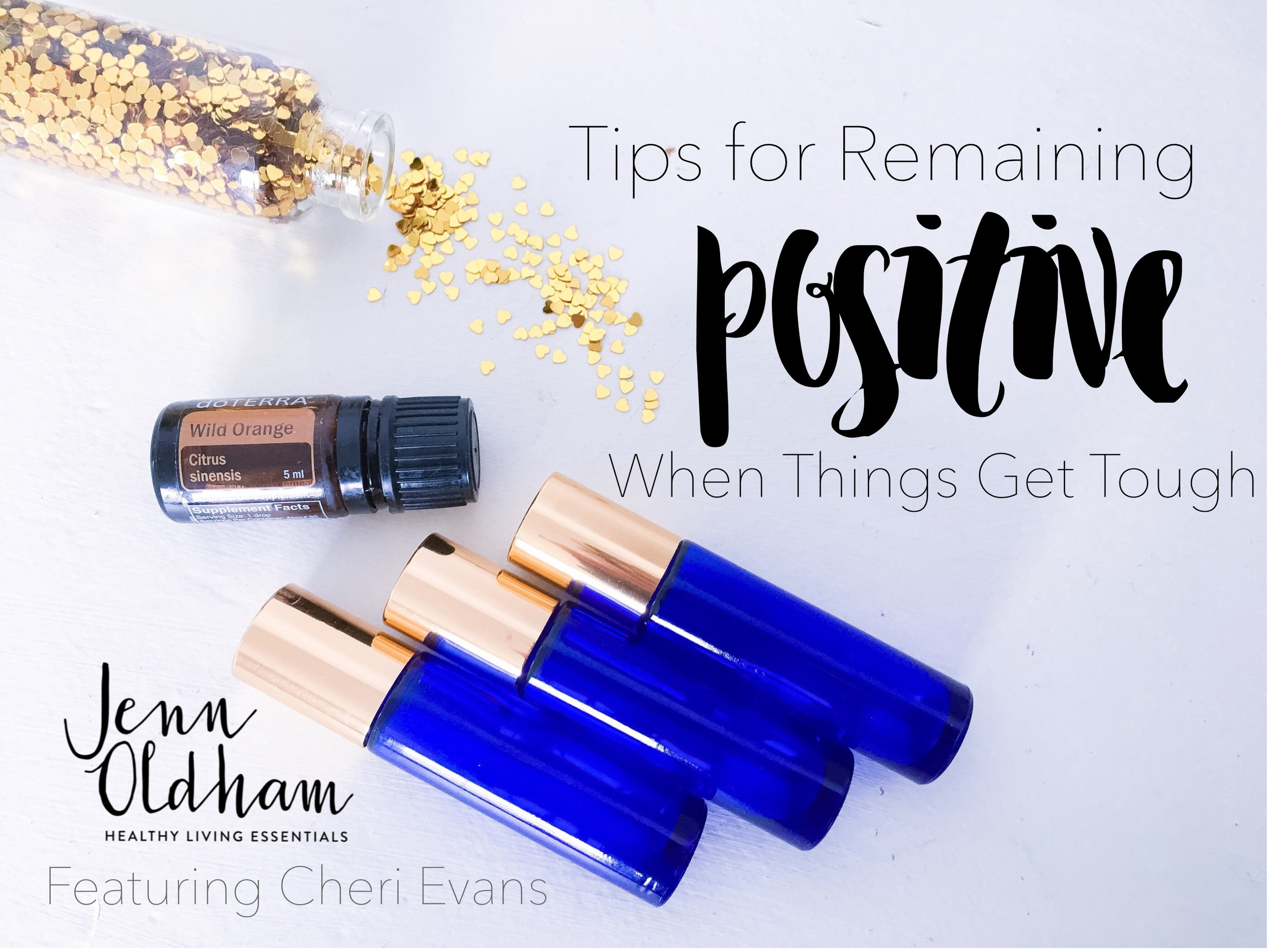 Tips for Remaining Positive