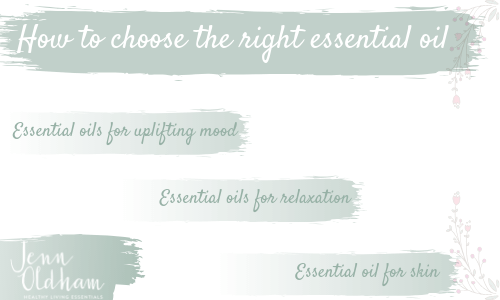 How to choose the right essential oil.png