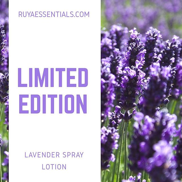 Based on popular demand.... For a limited time we are offering a lavender ( essential oil blend) Moisturizing spritzer. This sprayable lotion will go fast so order yours today at ruyaessentials.com