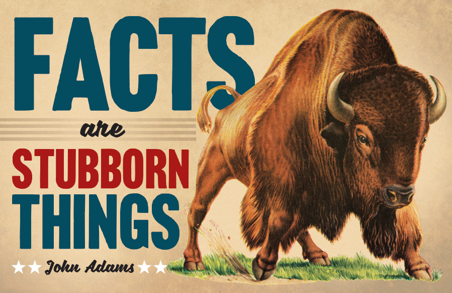 facts-are-stubborn-things-bison
