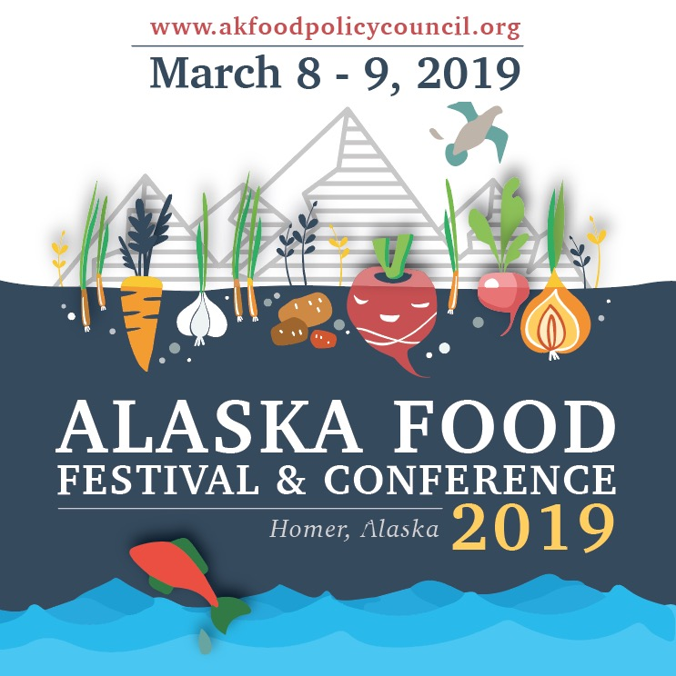 2019 Festival & Conference — Alaska Food Policy Council