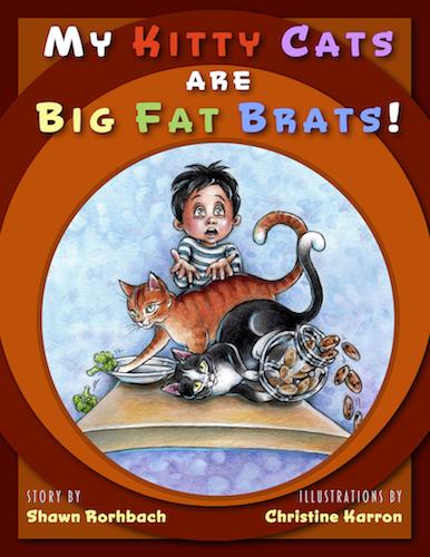 My Kitty Cats Are Big Fat Brats - FrontCover - InProgress.jpg