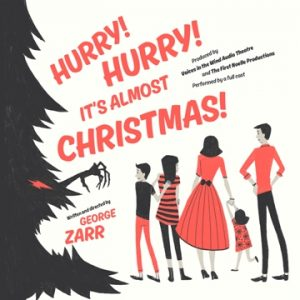 Hurry! Hurry! It's Almost Christmas! - Full Cast Audio Drama - The First Noelle Productions