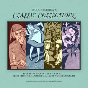 The Children's Classic Collection - Full Cast Audio Dramas - The First Noelle Productions.jpg