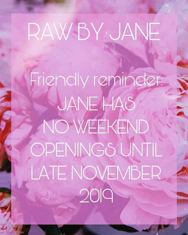 Friendly reminder I have 0 weekends until NOVEMBER & DECEMBER 2019! ONLY WEEKDAYS LEFT FROM AUGUST TO NOVEMBER! Please text me at +12533450511 to book!  Xoxo Jane