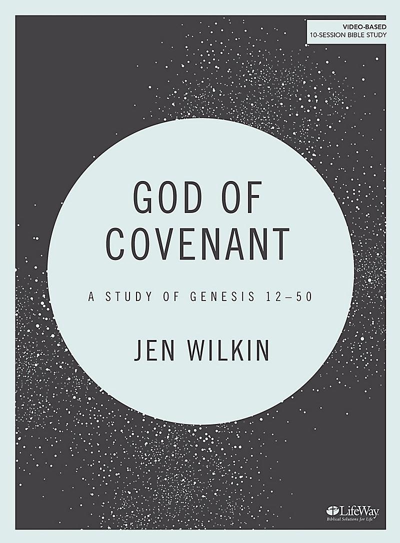 God of Covenant - Jen Wilkin.jpeg