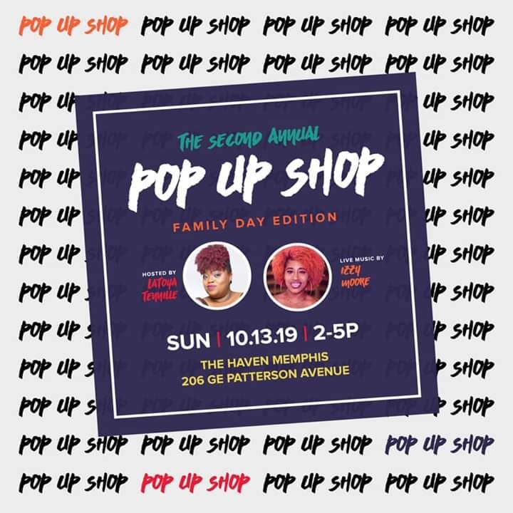 Date and Time  Sun, October 13, 2019  2:00 PM- 5:00 PM  The Haven Memphis  Shop with local vendors:  Pinky's Mixes  The Row Salon, LLC  Jadore's Kloset  This is a FREE event! Come with your cash ans card and ready to shop.
