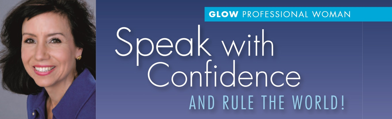 Speak with Confidence and Rule the World!