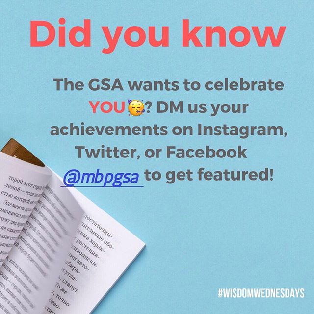 Did you know that we here at the GSA are like proud mama birds just waiting to brag about all your accomplishments? . If you or someone you know has recently published a paper or won an award or done something incredible, let us know! We want to shout it to the world and celebrate with you! 😍😍. . . MBP is a world class department. You know it, I know it, now let's help everyone else and future students know it too 🥇 . #mbp #publications #awards #brag #proud #announcements #accomplishments #mbpgsa
