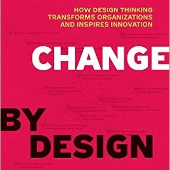 Change by Design, Tim Brown