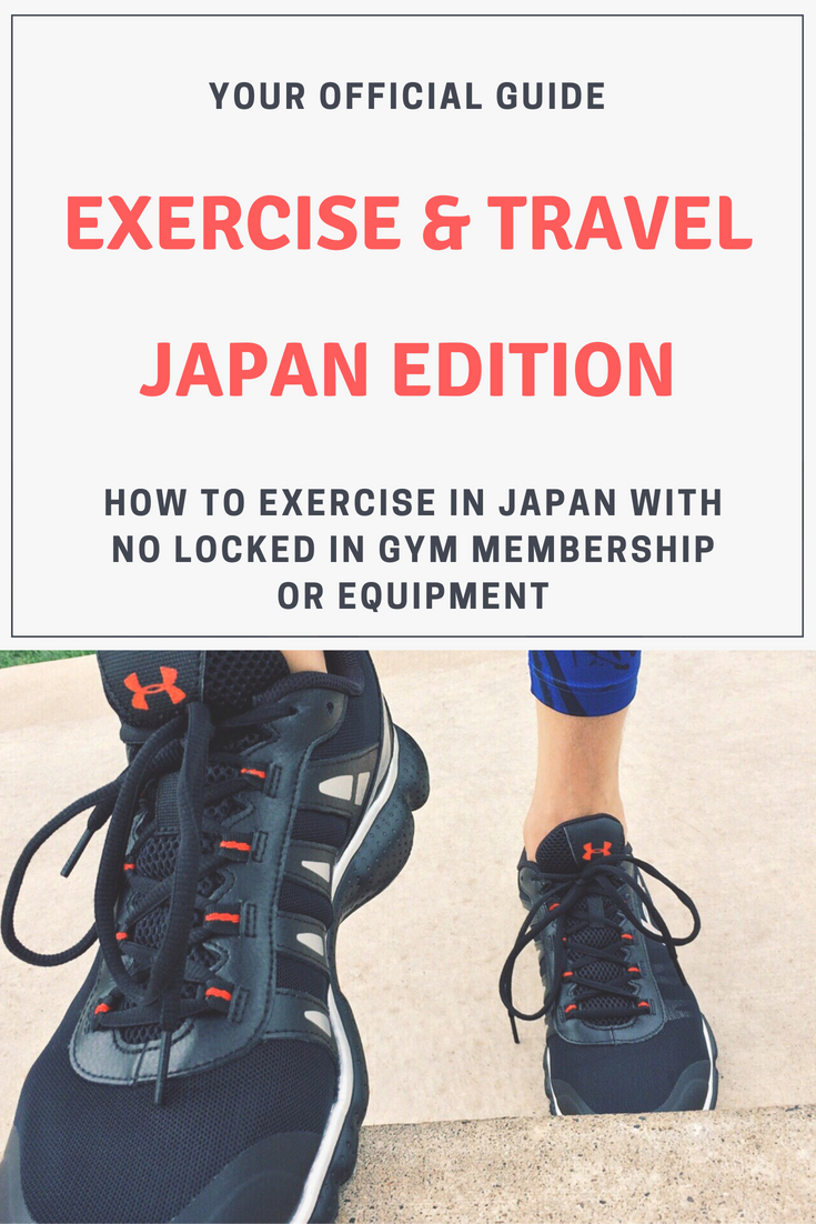 Exercise tips while traveling. Travel exercise. Exercise in Japan.  Stay fit on holiday.