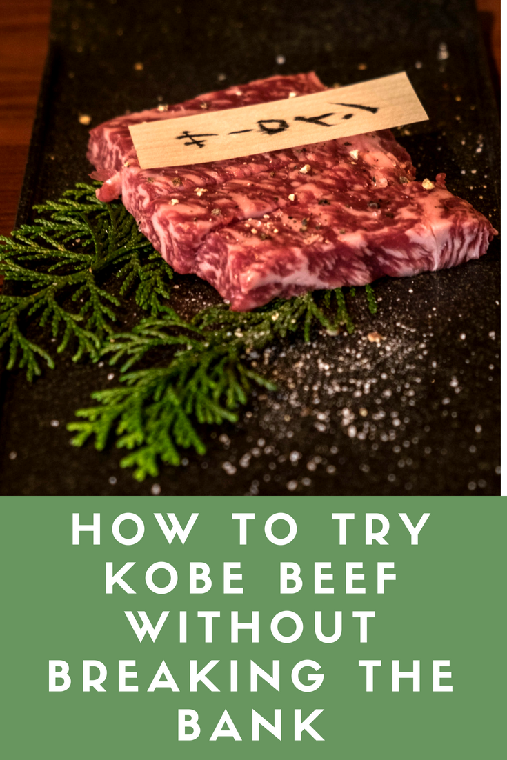 A guide to trying Kobe beef in Japan without breaking the bank. I explain what Kobe beef is, how to cook it & how to get the best deal. Once you try Kobe beef you will never want to have an ordinary steak again.