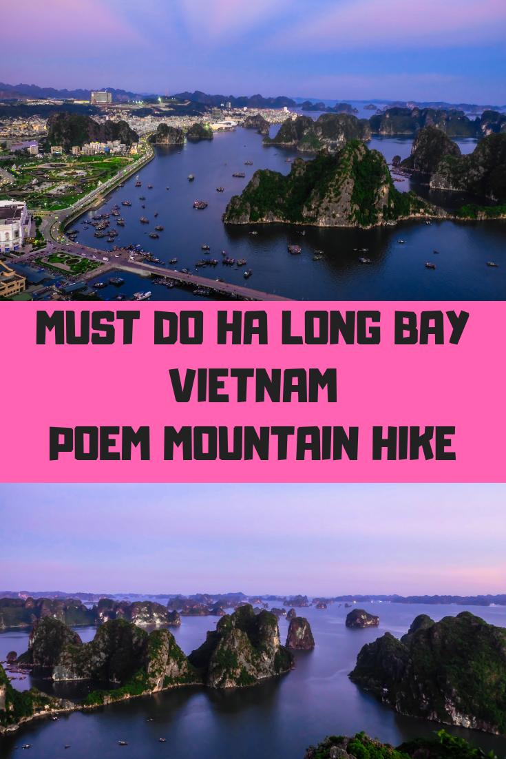 Must do in Ha Long Bay. How to hike Poem Mountain. Amazing aerial view of Halong Bay in Vietnam. Romantic sunset view. Best thing to do in Halong Bay. UNESCO World heritage site.