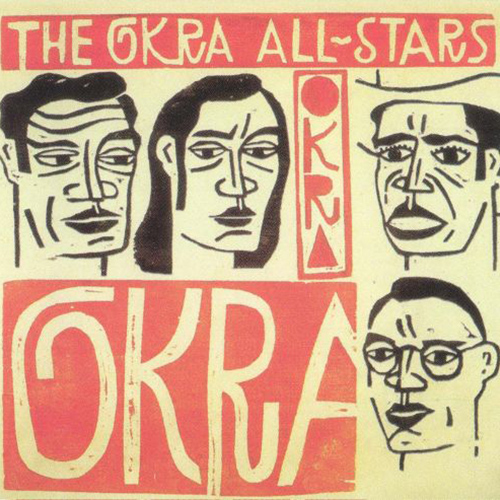 The Okra All-Stars / 1993 (Okra Records)   CLICK HERE : stream, download / purchase