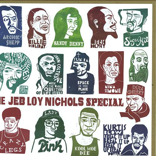 The Jeb Loy Nichols Special / 2011 (Decca)   CLICK HERE : stream, download / purchase