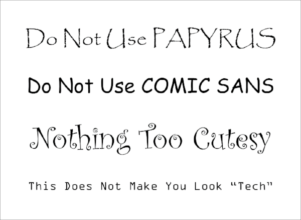 FONTS TO AVOID