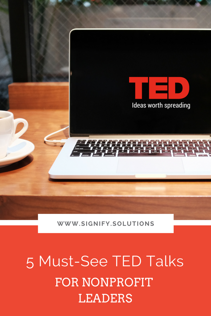 5 Must-See TED Talks for Nonprofit Leaders and Employees