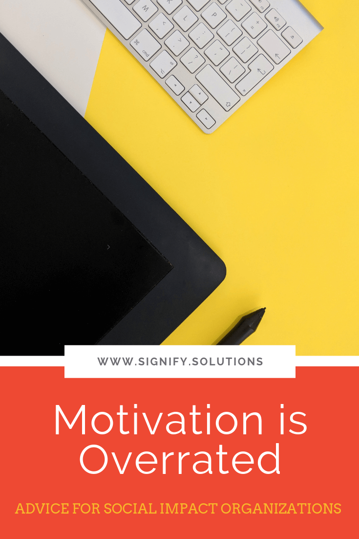 While motivation is what many of us crave on a day-to-day basis, it's simply not possible. Here's what to do instead.