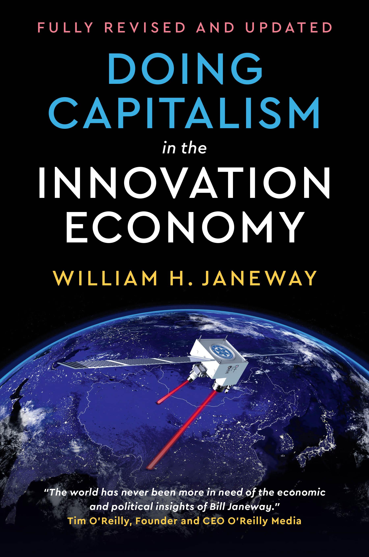 Doing Capitalism Bill Janeway