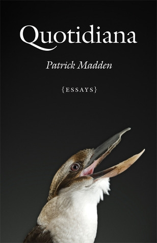 """Amazon calls Patrick Madden's book of essays...   """"a poetic and engaging exploration of the unexpectedly wide scope of our everyday existence."""" A collection of musings on seemingly mundane life actions and happenings, Madden writes under chapter headings such as """"Garlic,"""" and """"Singing."""" A collection that's sure to call us humans back to ground level, and encourage us to keep looking inward at our hearts and minds."""