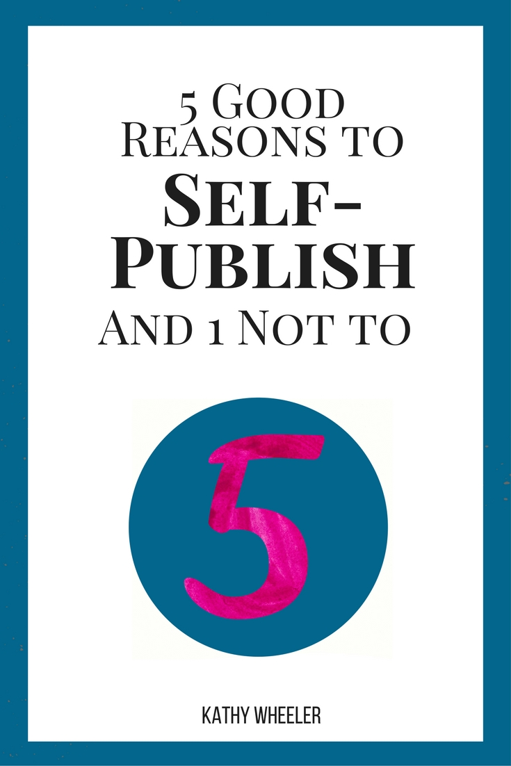 5 Reasons to Self-Publish Cover.jpg