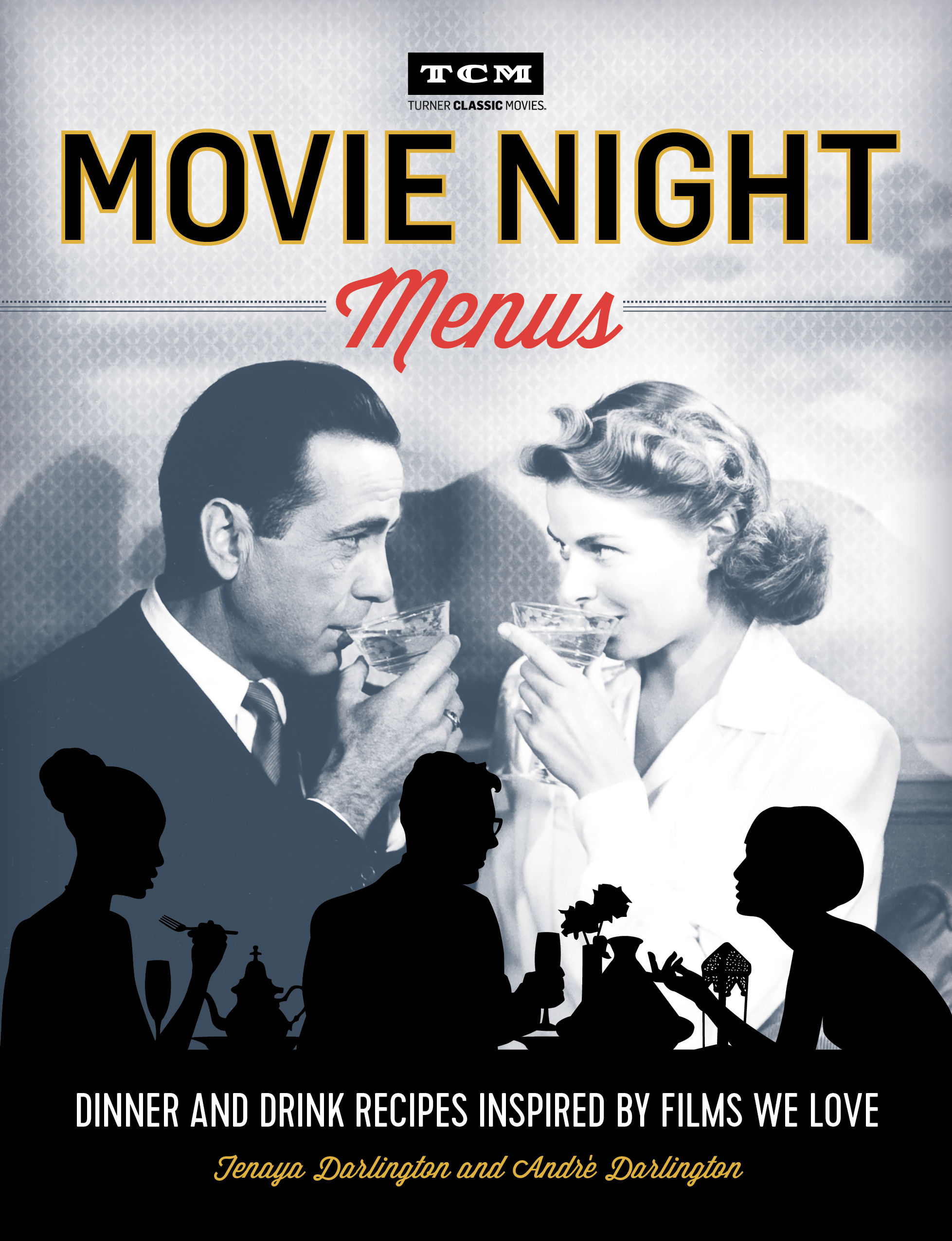 Movie Night Menus Cover Image by Tenaya Darlington and Andre Darlington