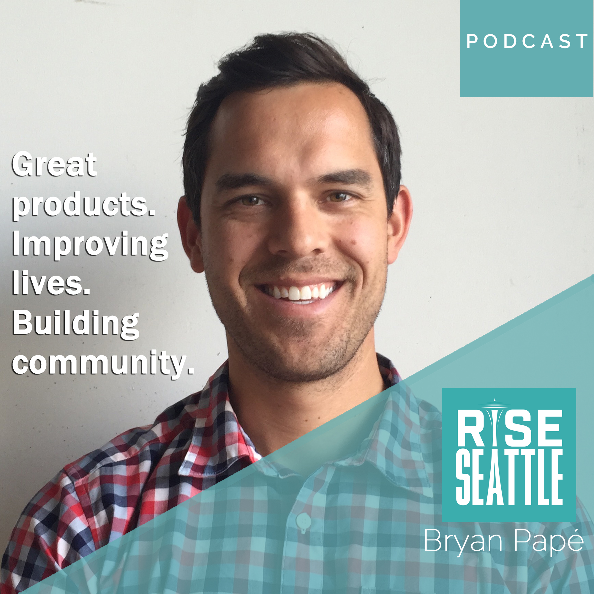 S1.E3. Bryan Papé of MiiR: Great Products. Improving Lives. Building Community