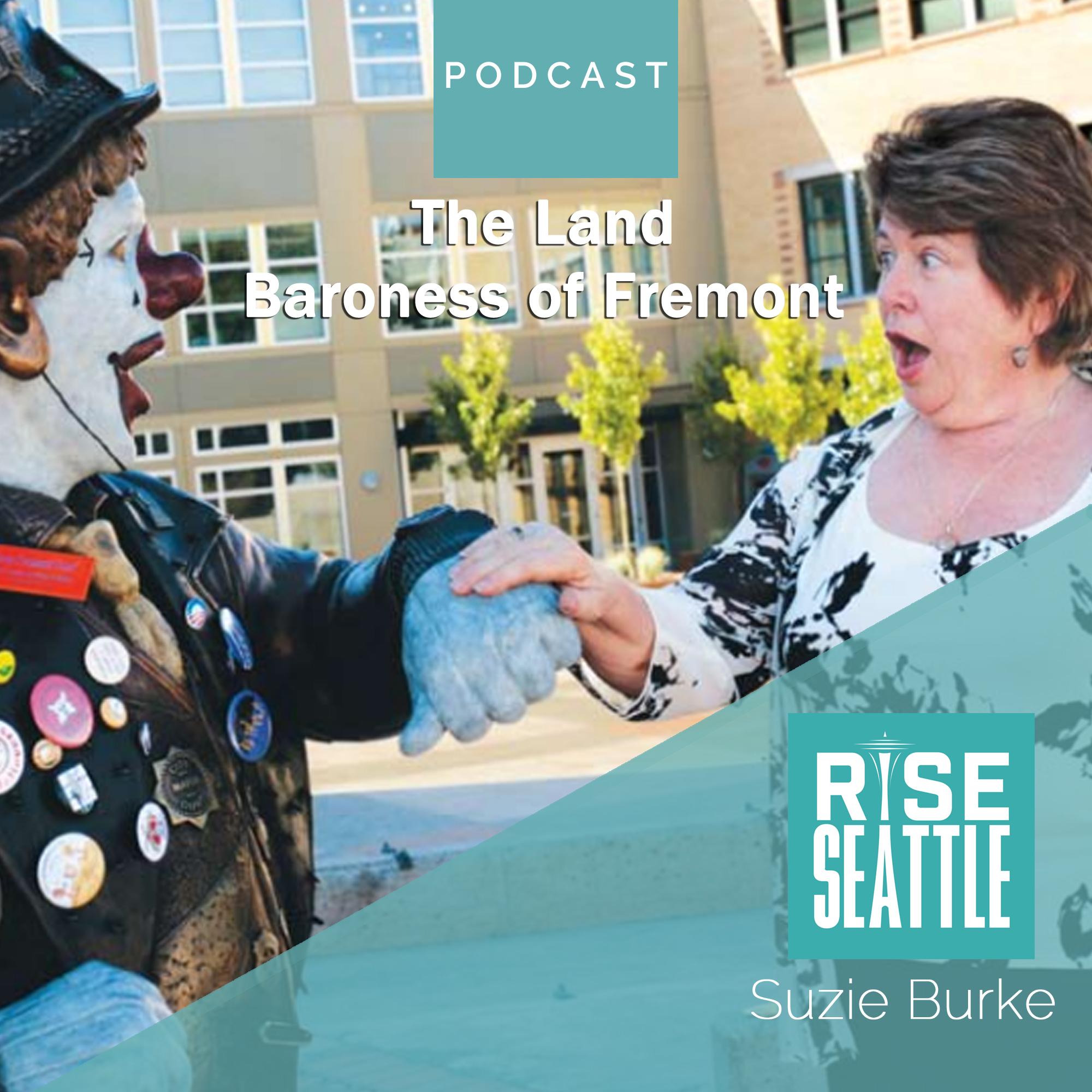 S1.E6. Suzie Burke: The Land Baroness of Fremont