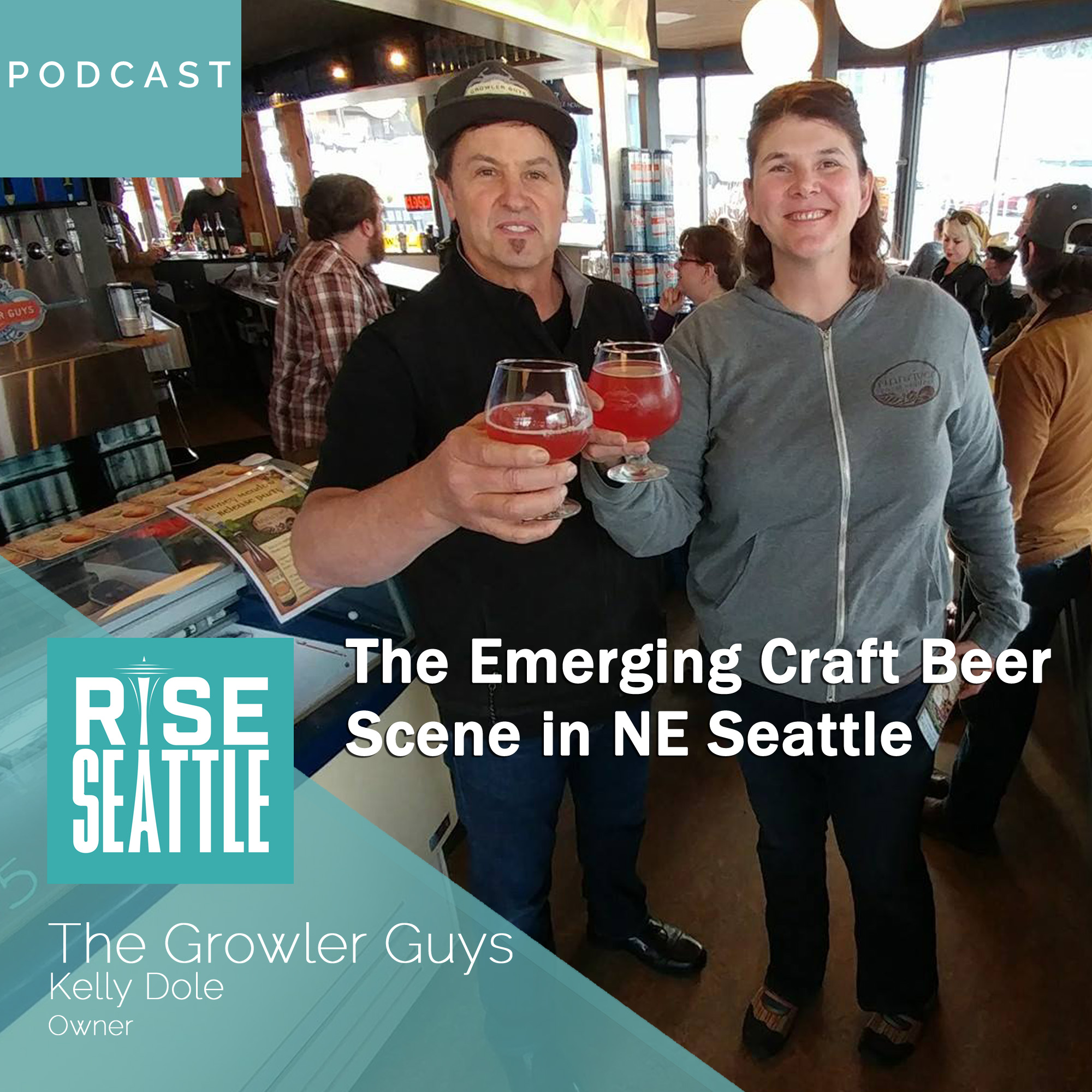 S1.E12. Kelly Dole of Growler Guys: Craft Beer in NE Seattle