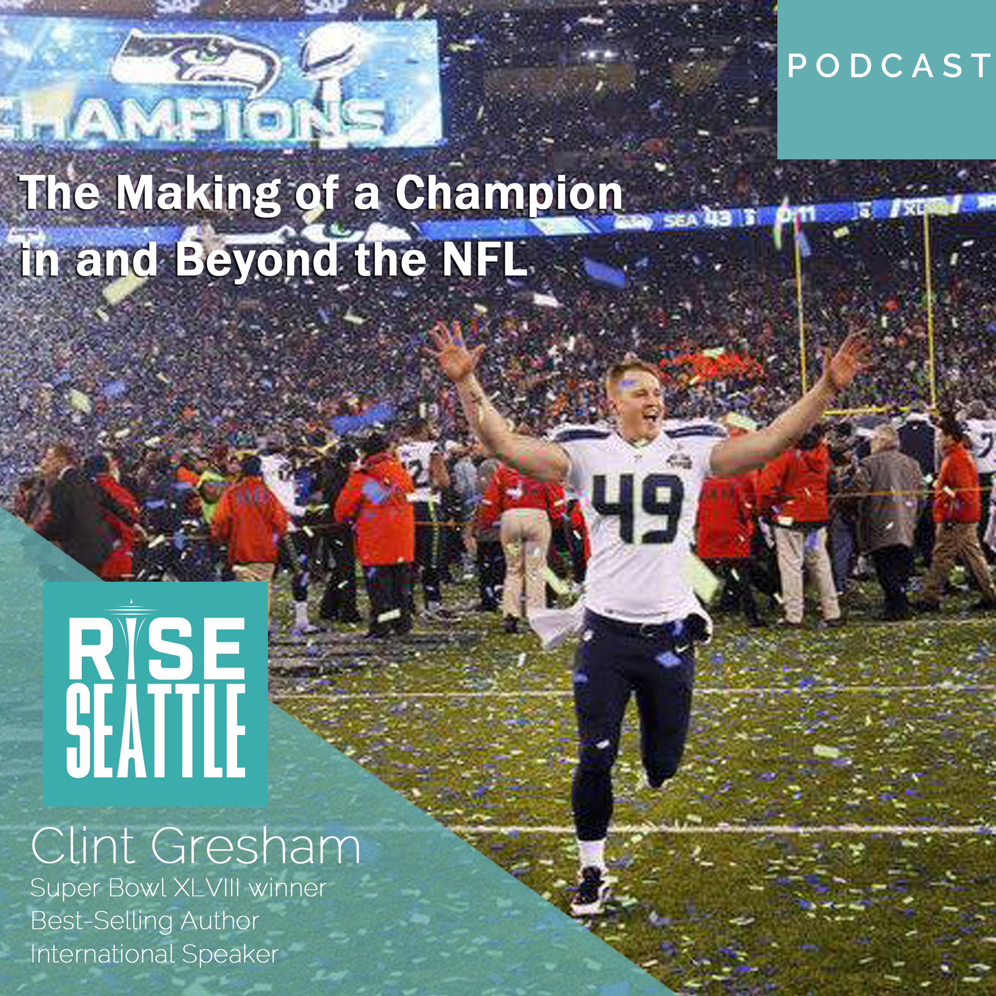 S2 E6: Clint Gresham: The Making of a Champion in and Beyond the NFL