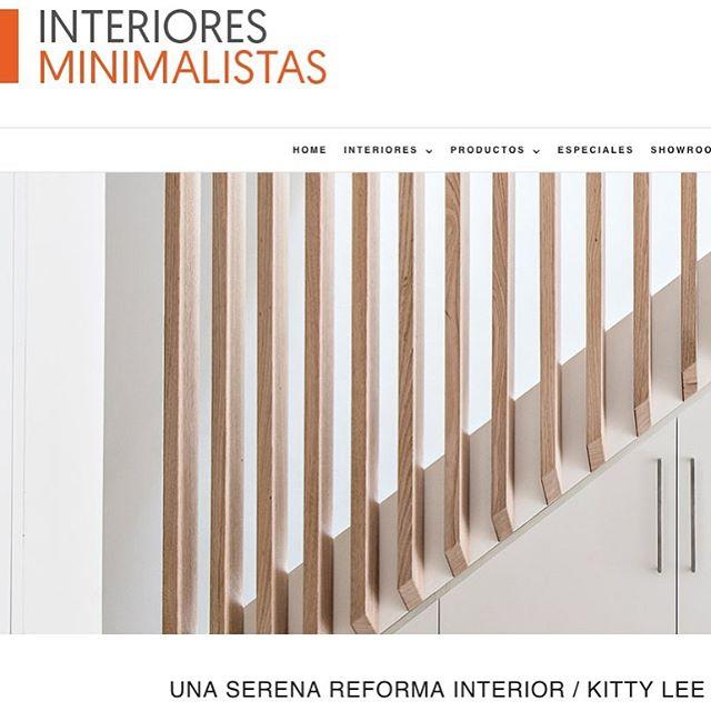 Interiores Minimalistas May 2019 | Una Serena Reforma Interior (Spanish)