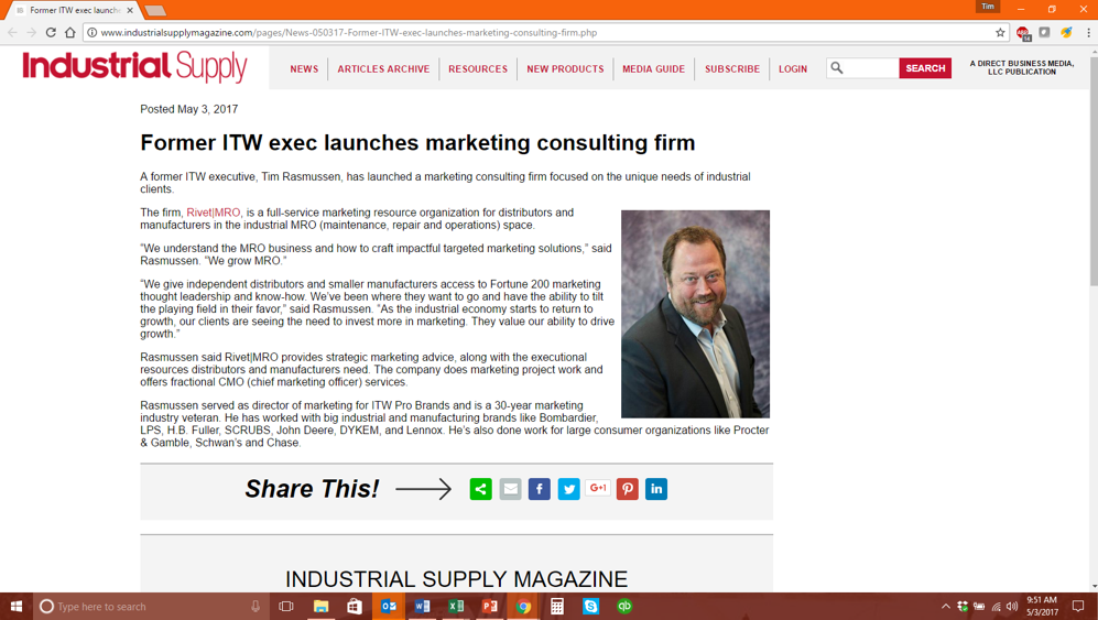 IndustrialSupplyMagazine.com  is one of the premier publications covering the industrial sector. Click  here  or on the image to see their story about Rivet|MRO and its industrial distributor marketing services.