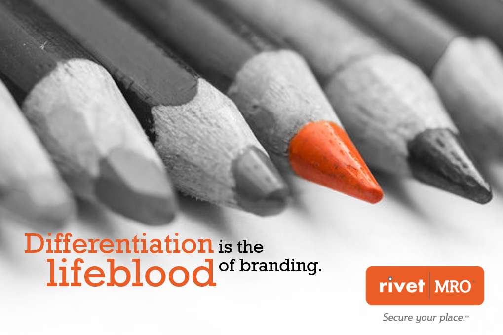 Differentiation is the lifeblood of branding
