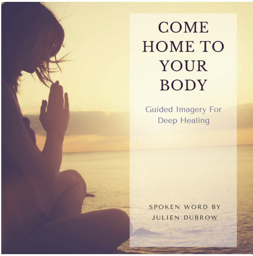 Come Home To Your Body