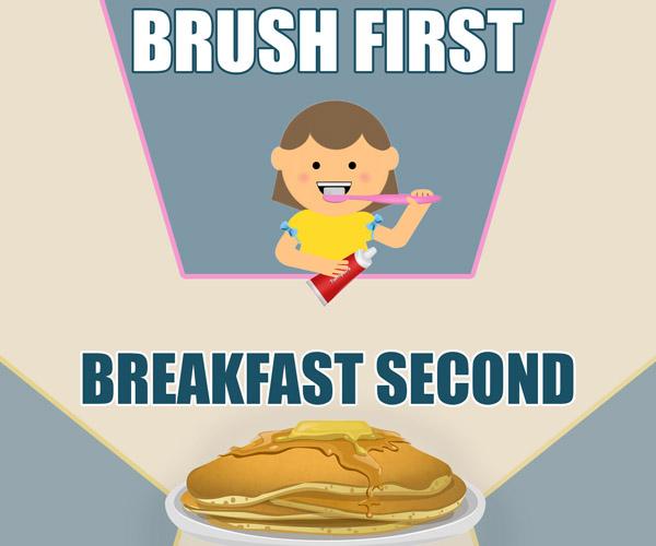 brush teeth first before breakfast.jpg