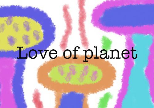 loveofplanet.jpg