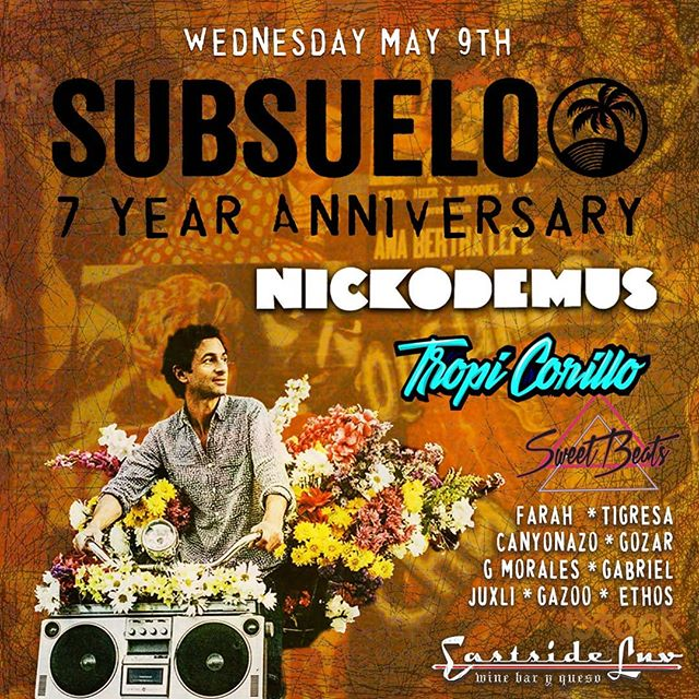 Btw... we are turning 7yrs old! MAY 9 celebrate w us + special guests @nickodemusnyc @tropicorillo @sweetbeatsla and... You 🌴🌹☄ at @eastsideluv.