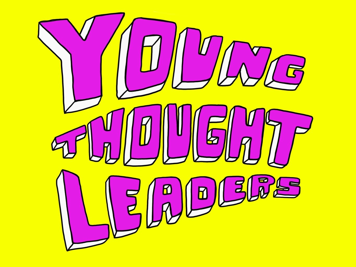 Young Thought Leaders - an exciting and challenging workshop providing cutting edge experiential learning in thinking outside the box.