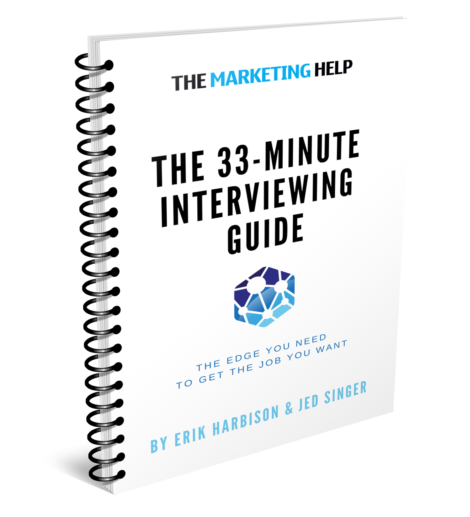 The 33-Minute Interviewing Guidebook - Need to nail that marketing role interview? Here's your shortcut up the trail…Our 33-Minute Guidebooks provide mastery in various career subjects in only — you guessed it — about half an hour.