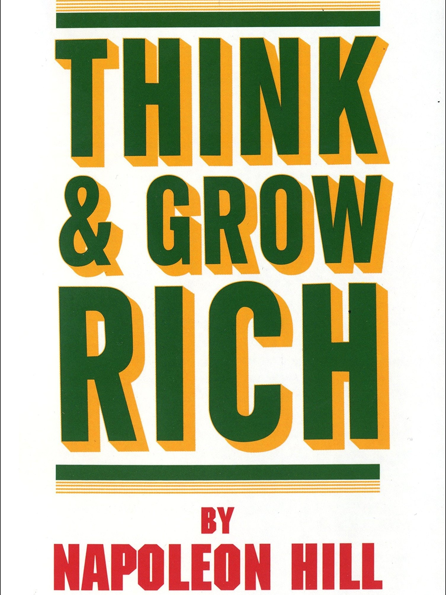 Think & Grow Rich - Napoleon Hill