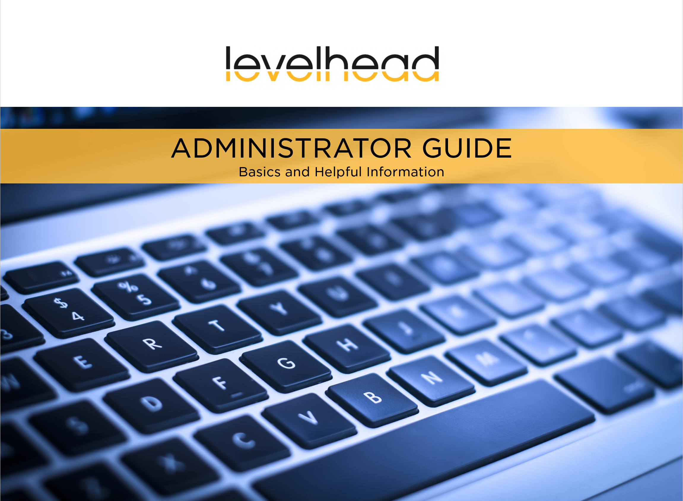 Click the image above to access the Administrator Guide.