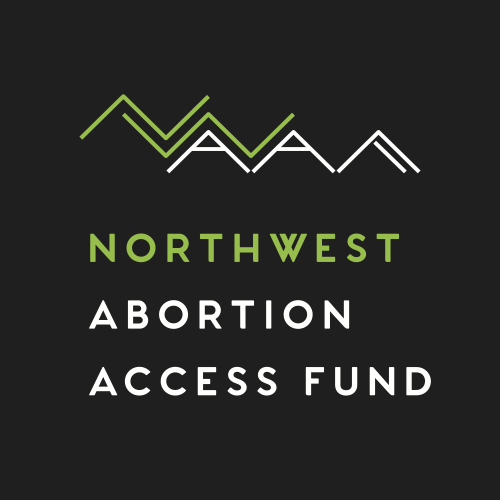 NWAAF - The Northwest Abortion AccessFund is an abortionfund serving Alaska, Idaho,Oregon, and Washington.Trained, compassionatevolunteer advocates run ourtoll-free hotline. We helppeople pay for their abortioncare by sending fundingdirectly to the clinic. We alsohelp people get to and fromthe clinic. And we make surepeople traveling for care have asafe place to stay.
